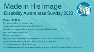 Green Background, large dark teal text reads 'Made in His Image' medium dark teal text under this reads 'Disability Awareness Sunday 2020' Below this is Psalm 139:13-16 text